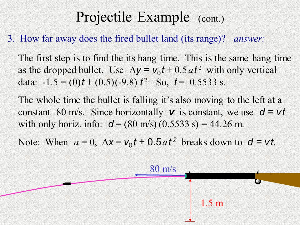 Projectile Example (cont.)