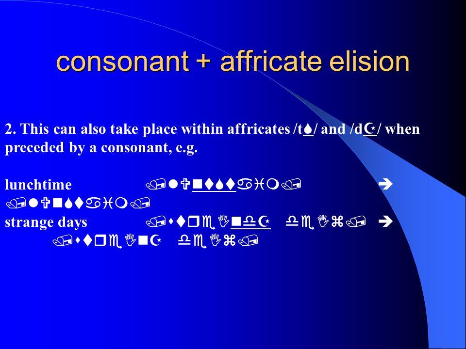 consonant + affricate elision