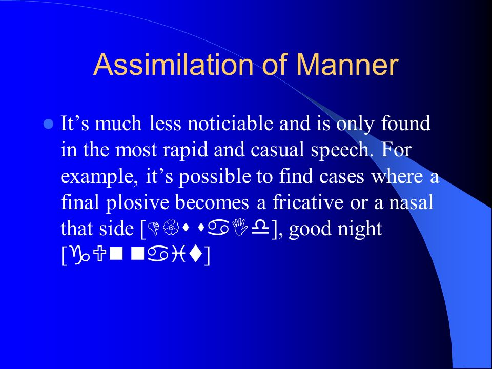 Assimilation of Manner
