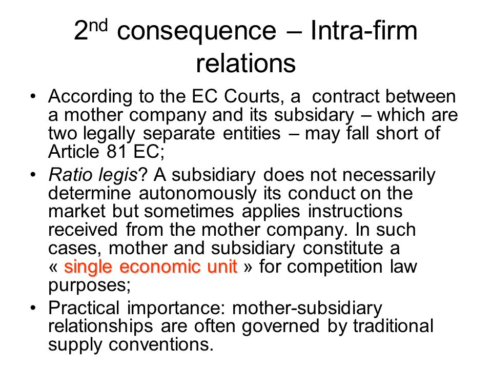 2nd consequence – Intra-firm relations