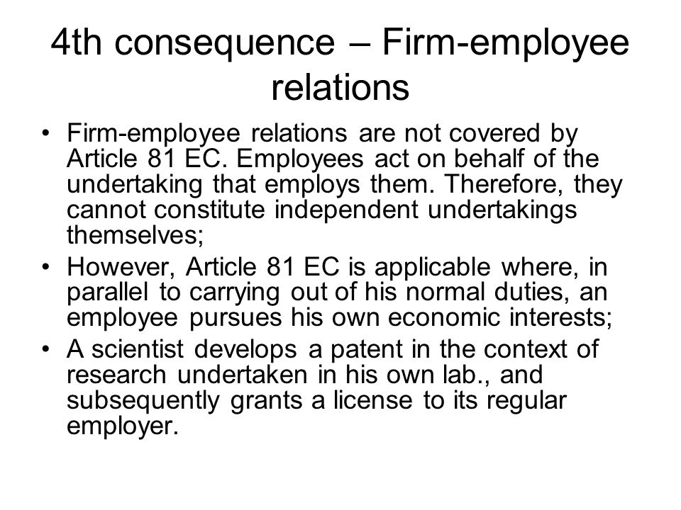 4th consequence – Firm-employee relations