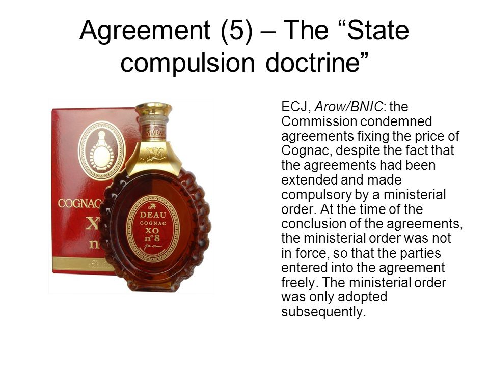 Agreement (5) – The State compulsion doctrine