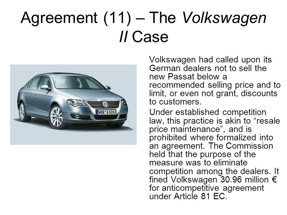 Agreement (11) – The Volkswagen II Case