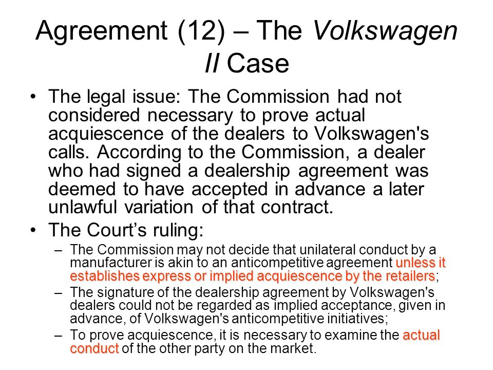 Agreement (12) – The Volkswagen II Case