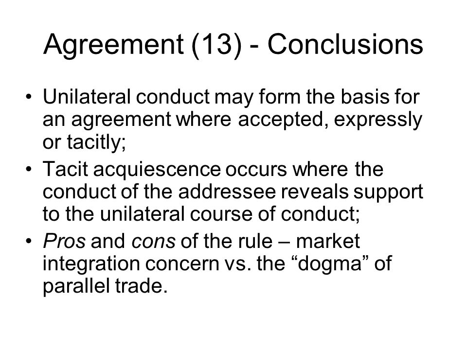 Agreement (13) - Conclusions