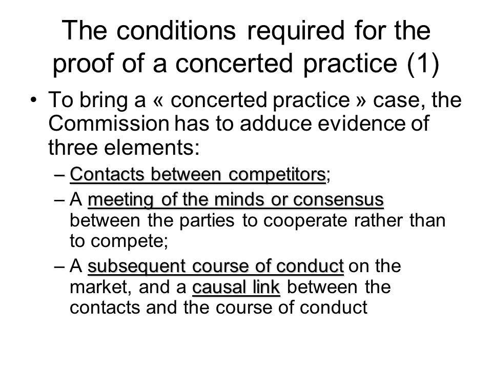 The conditions required for the proof of a concerted practice (1)