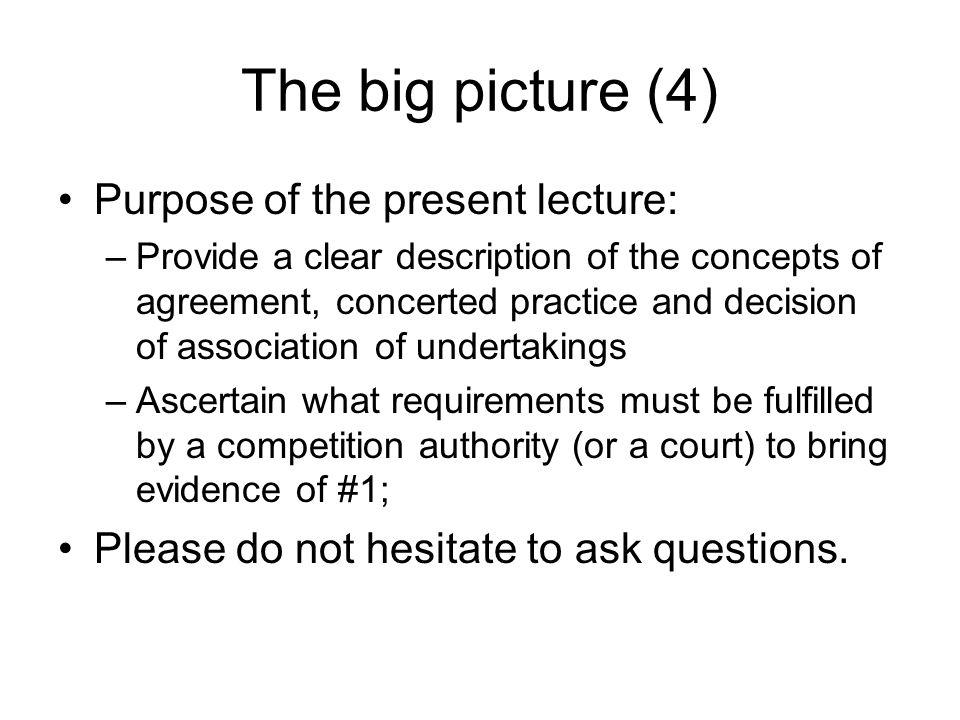 The big picture (4) Purpose of the present lecture: