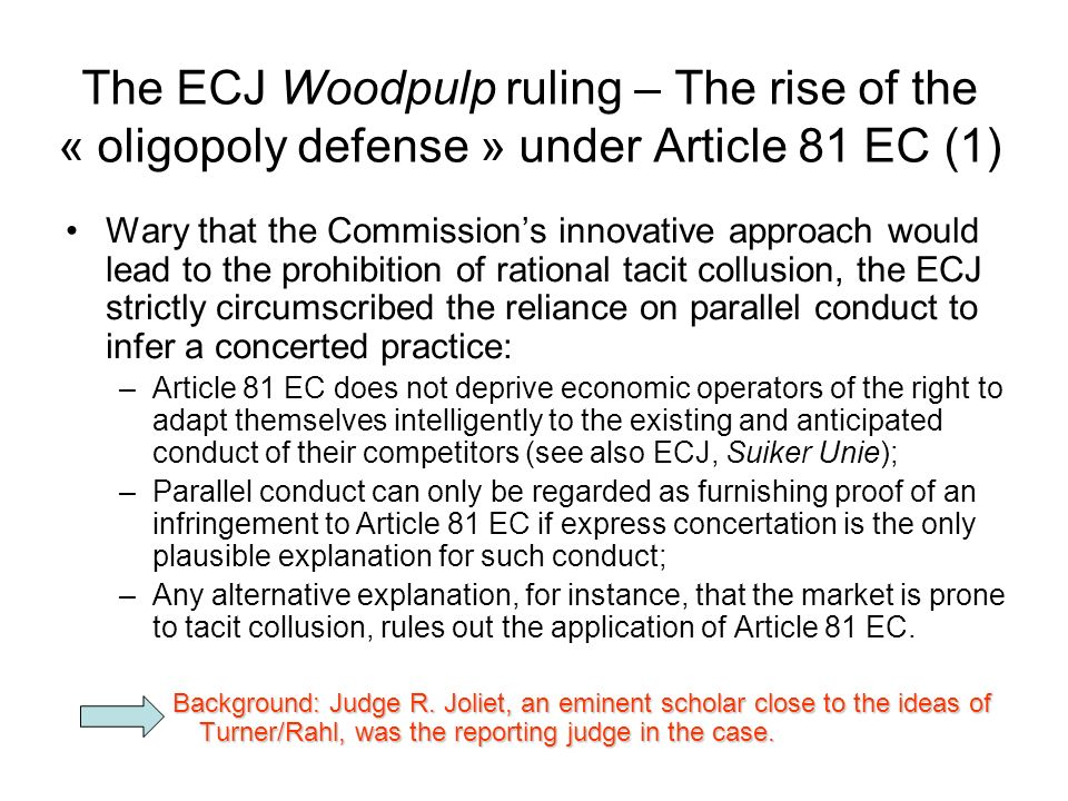 The ECJ Woodpulp ruling – The rise of the « oligopoly defense » under Article 81 EC (1)