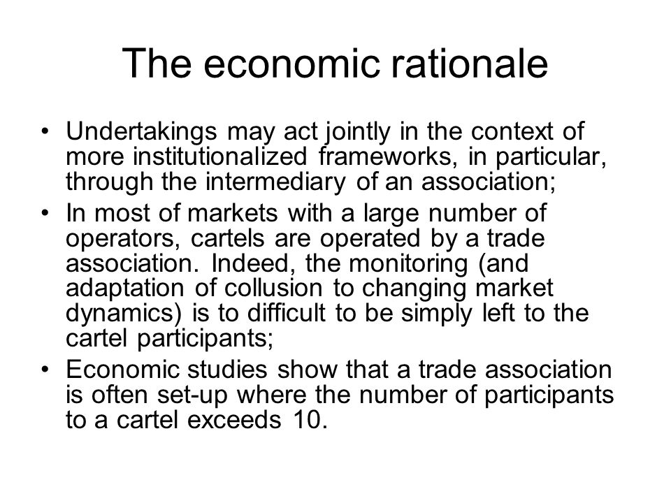 The economic rationale