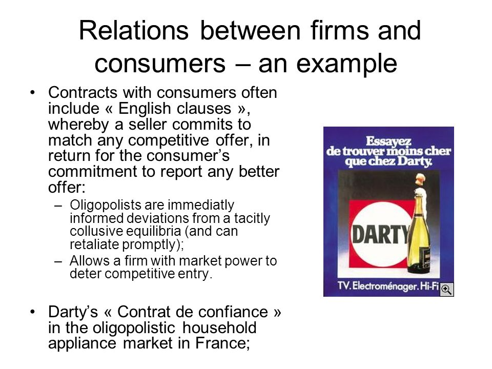 Relations between firms and consumers – an example