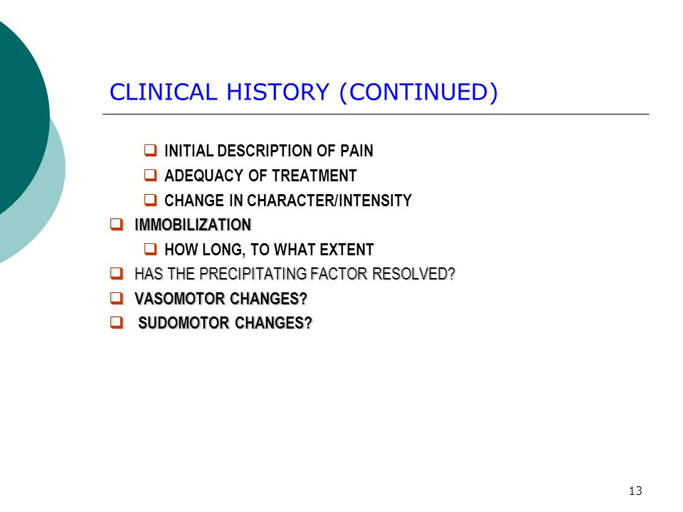 CLINICAL HISTORY (CONTINUED)