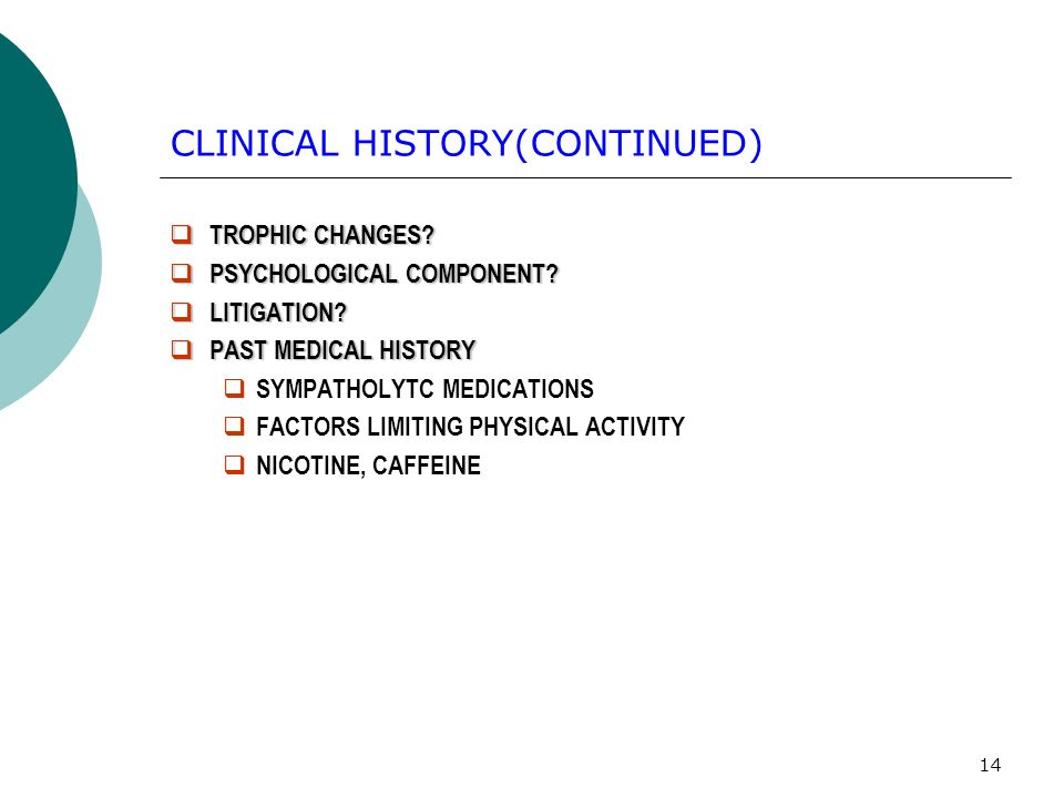 CLINICAL HISTORY(CONTINUED)