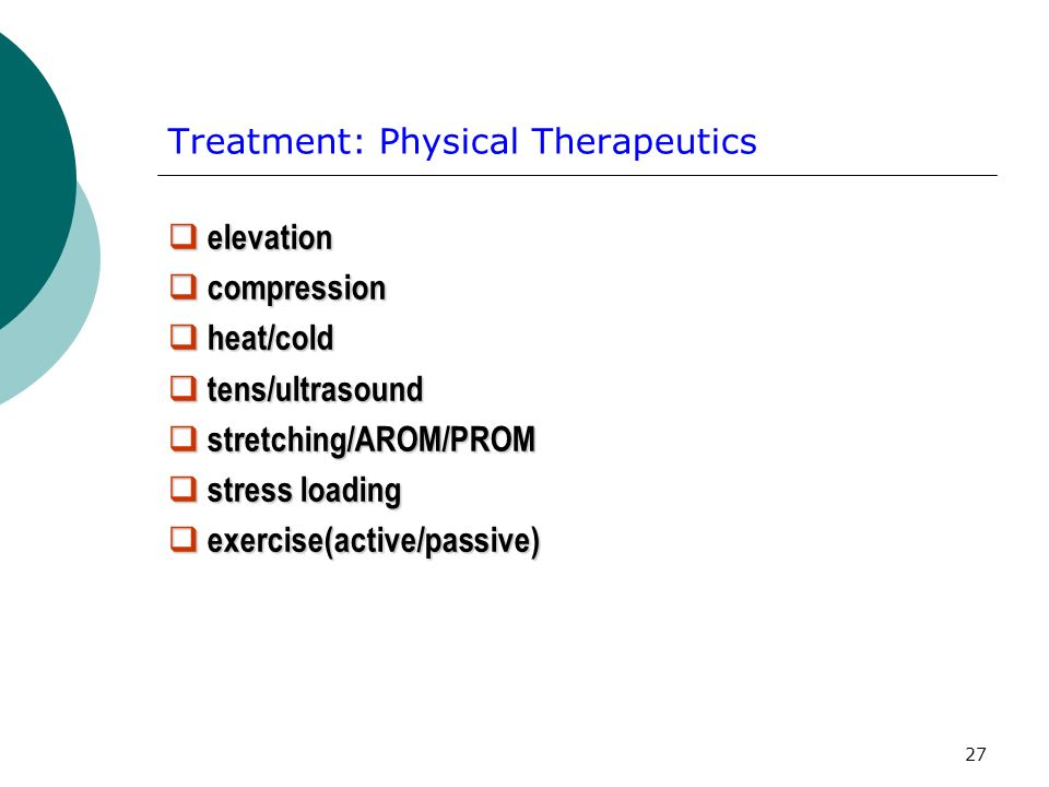 Treatment: Physical Therapeutics