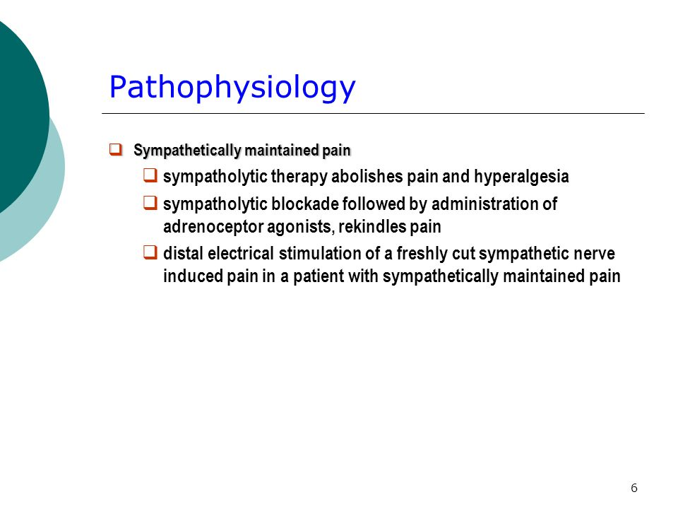 Pathophysiology sympatholytic therapy abolishes pain and hyperalgesia