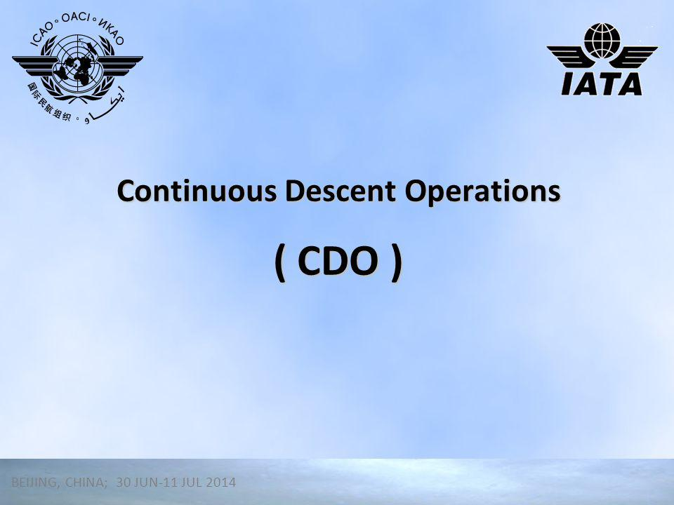 Continuous Descent Operations ( CDO )