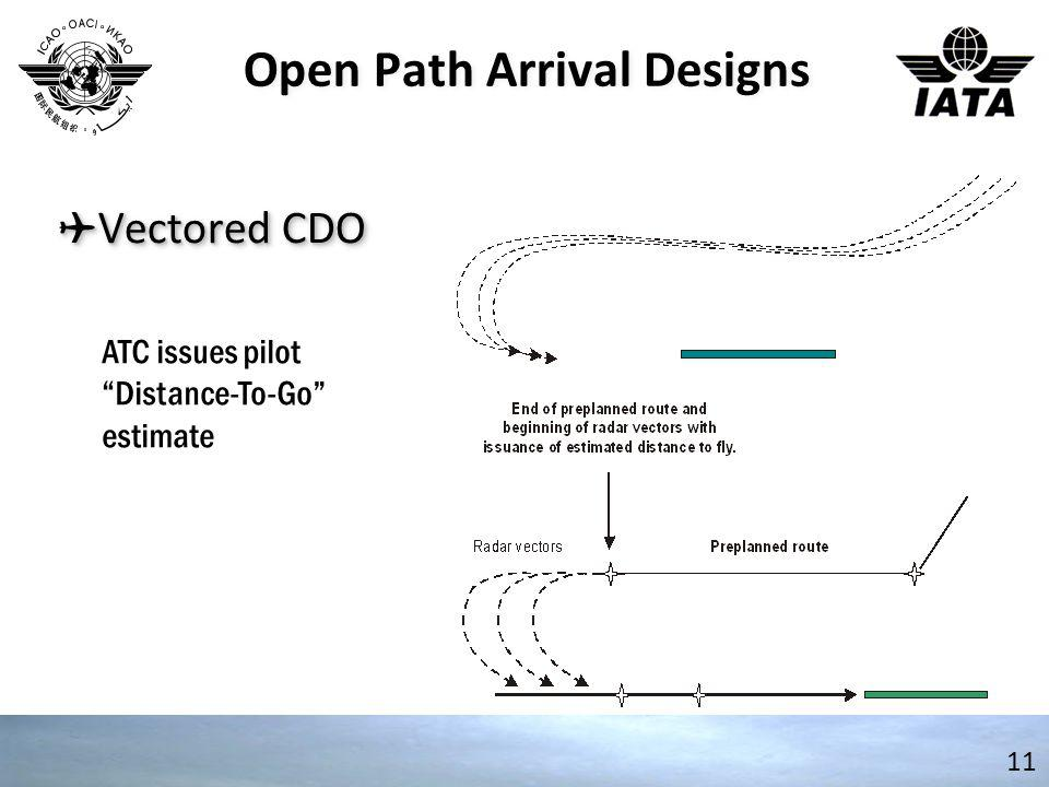 Open Path Arrival Designs
