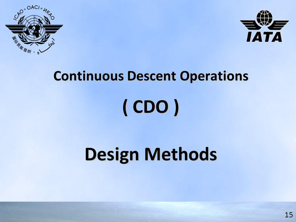 Continuous Descent Operations ( CDO ) Design Methods