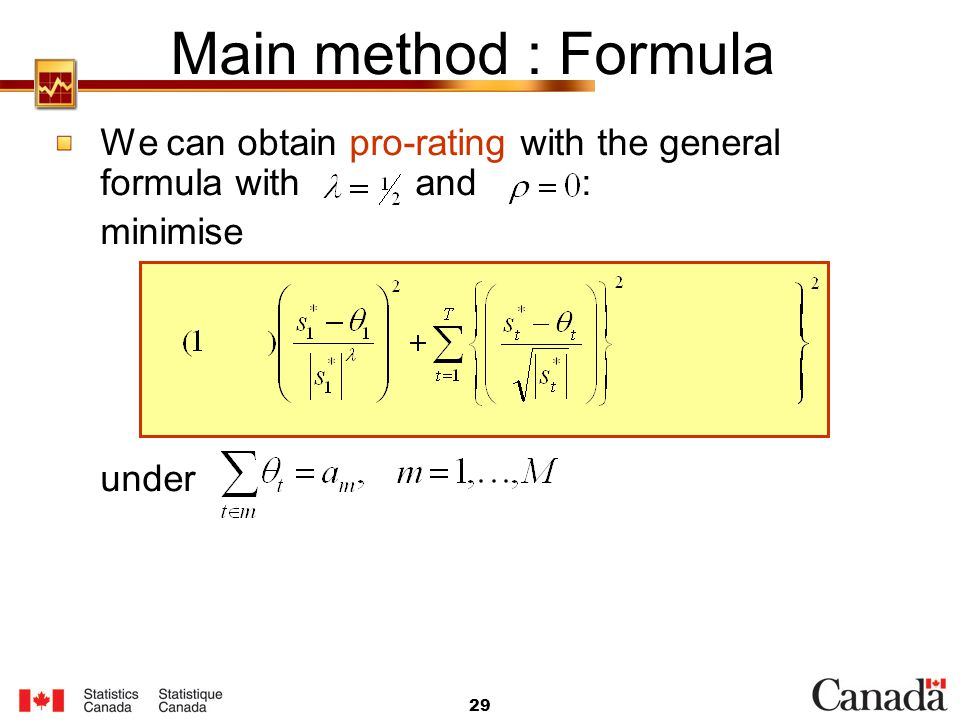 Main method : Formula We can obtain pro-rating with the general formula with and :