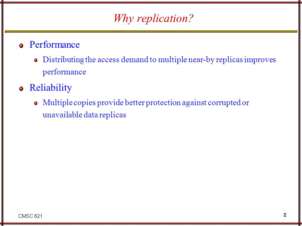 Why replication Performance Reliability