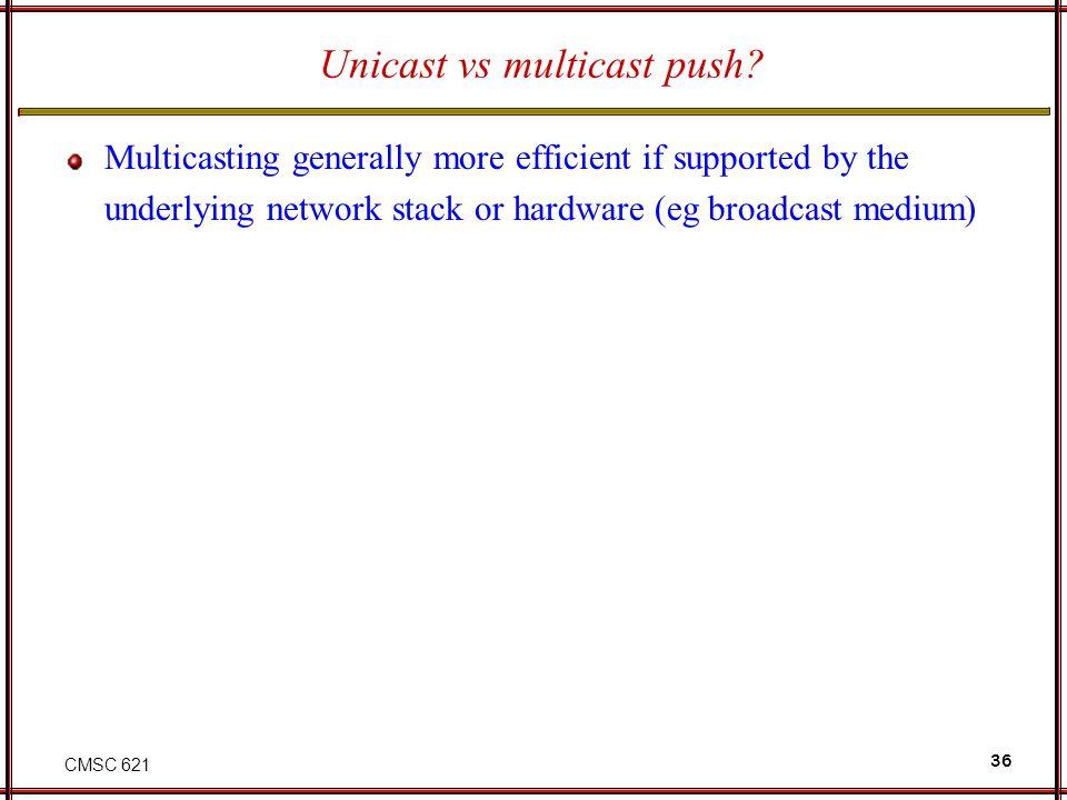 Unicast vs multicast push