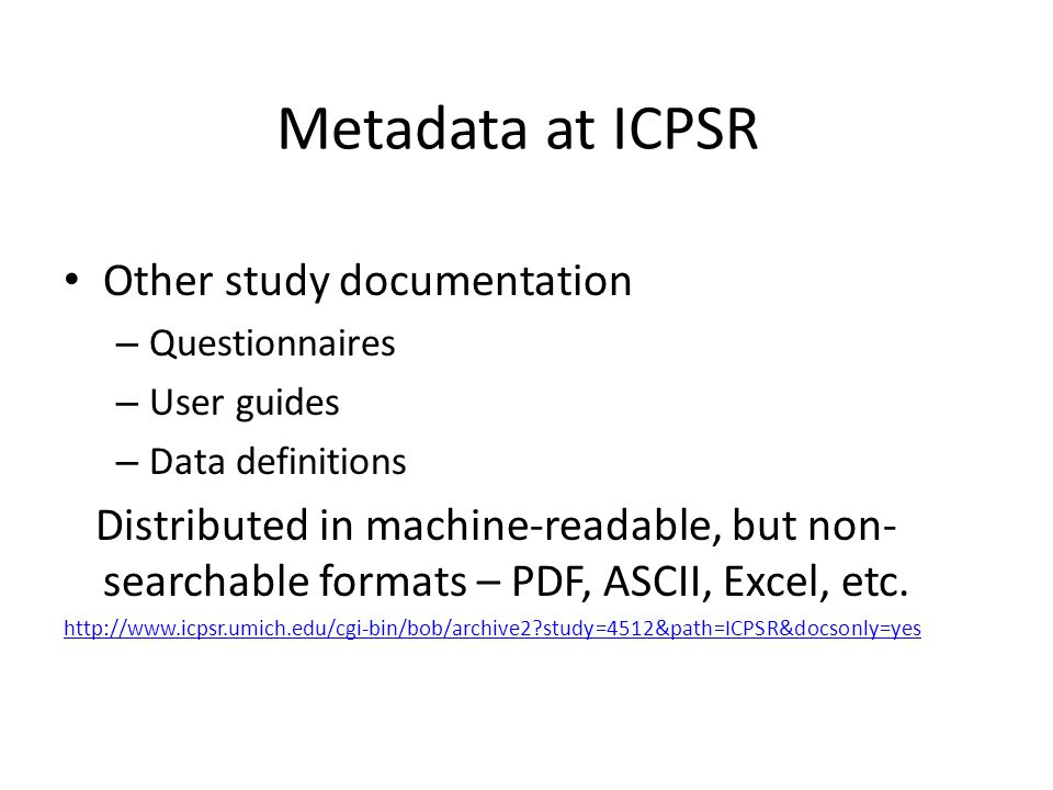 Metadata at ICPSR Other study documentation