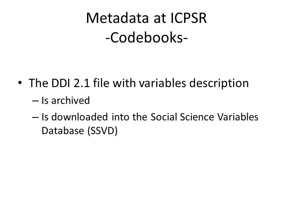 Metadata at ICPSR -Codebooks-