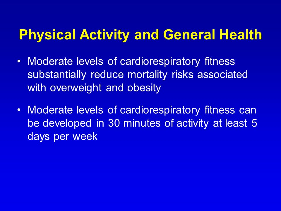 Physical Activity and General Health