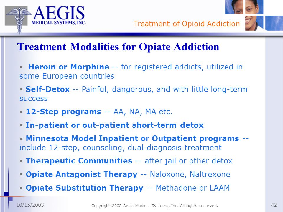 Treatment Modalities for Opiate Addiction