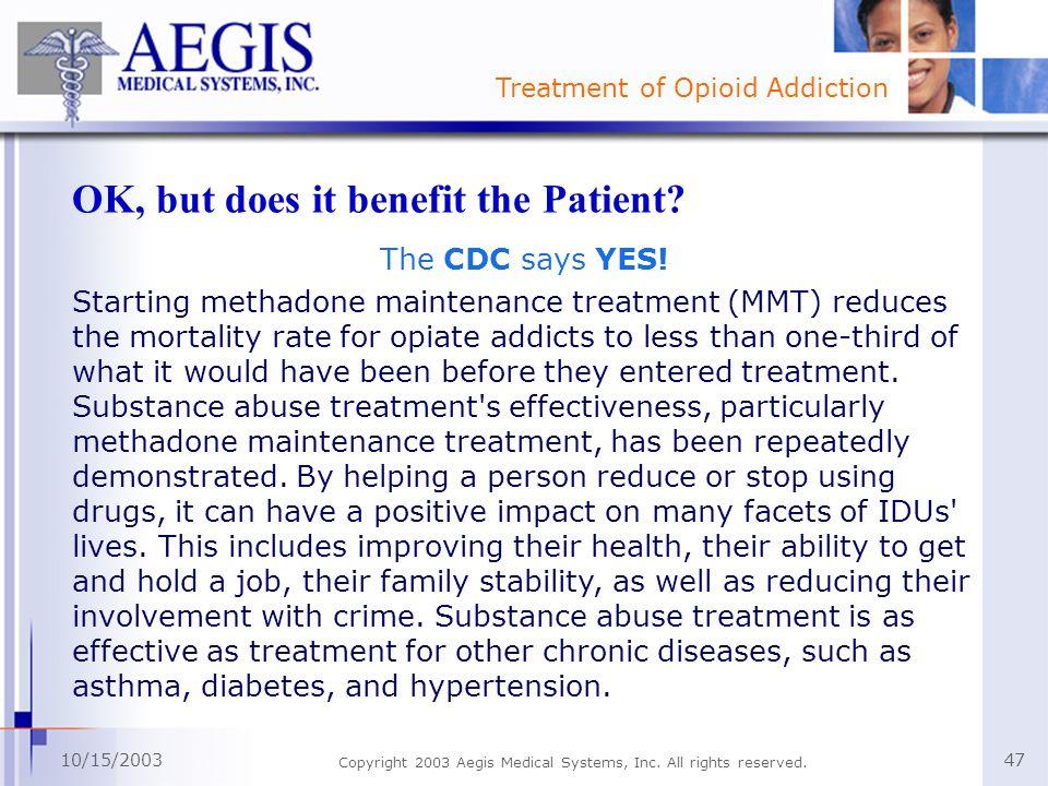 OK, but does it benefit the Patient