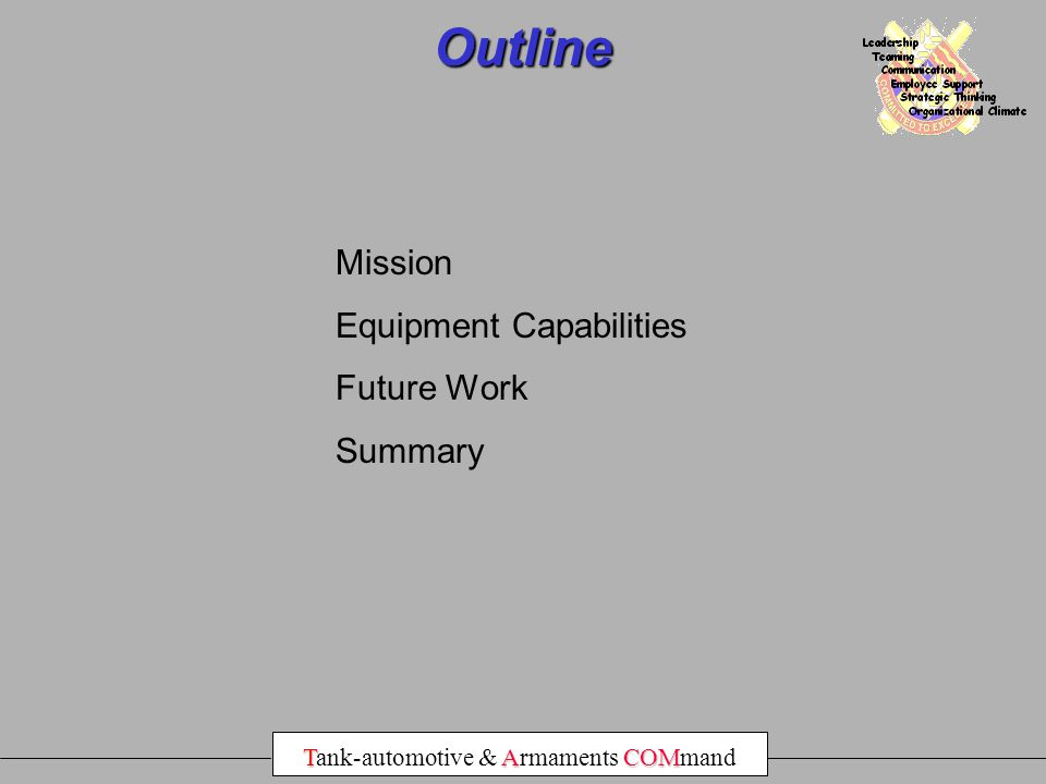 Outline Mission Equipment Capabilities Future Work Summary