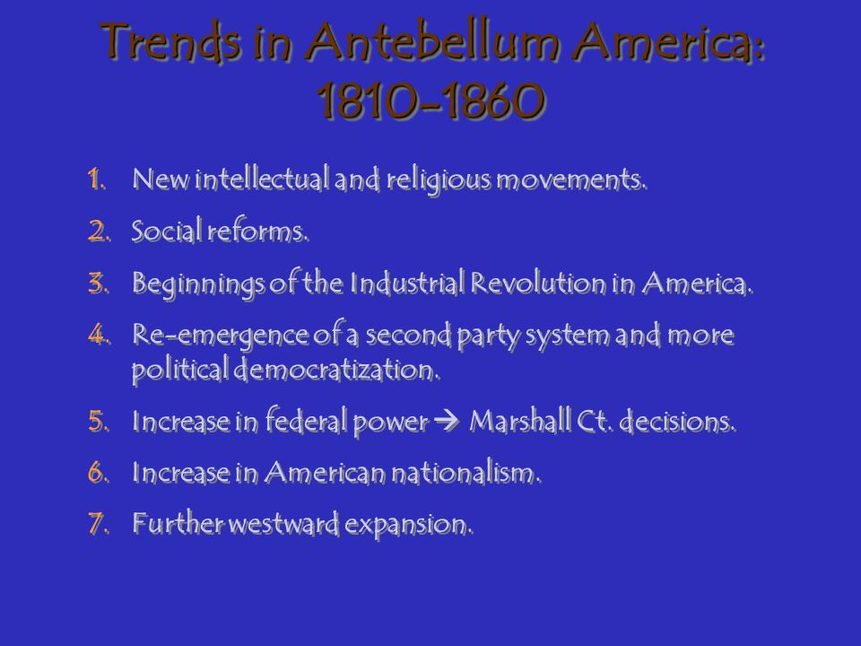 Trends in Antebellum America: