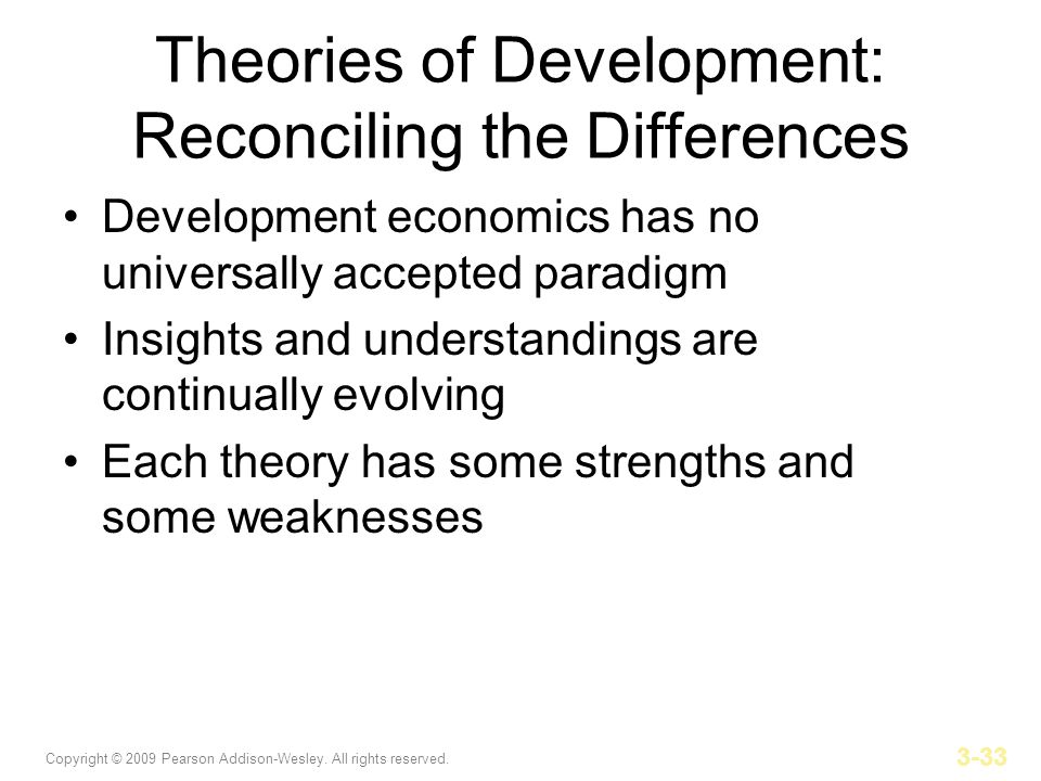Theories of Development: Reconciling the Differences