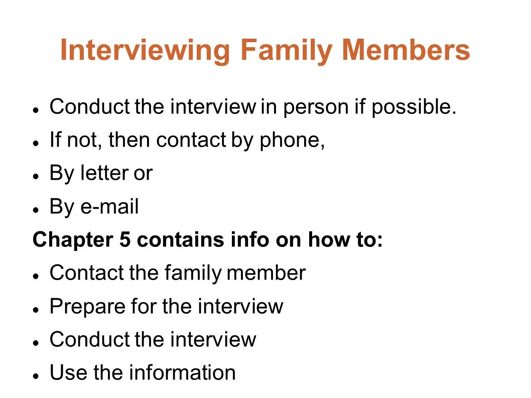 Interviewing Family Members