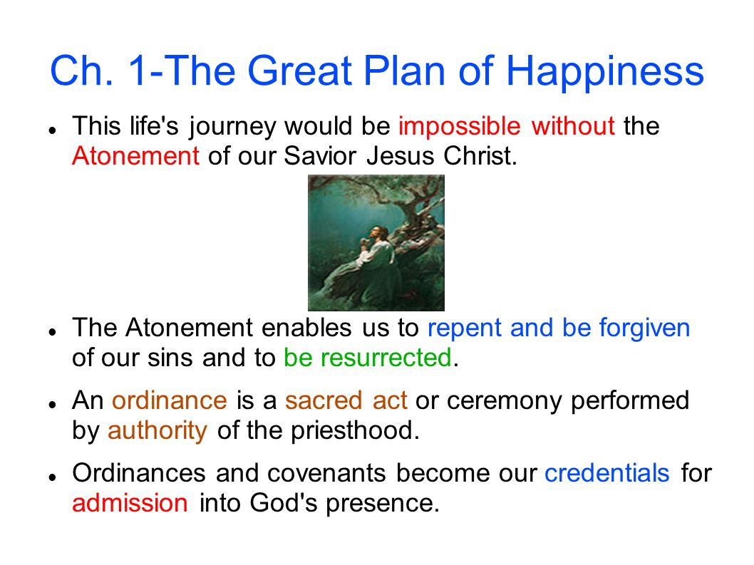 Ch. 1-The Great Plan of Happiness