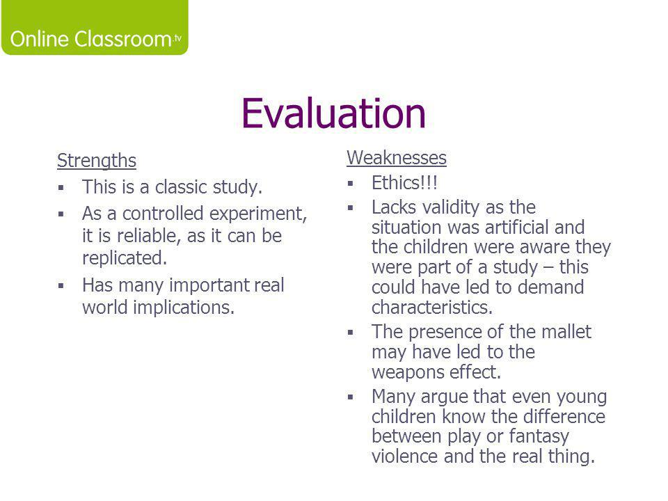 Evaluation Strengths This is a classic study.