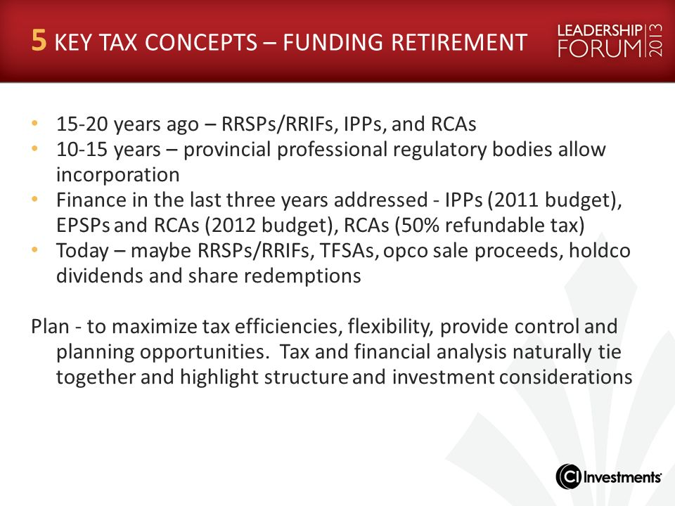 5 KEY TAX CONCEPTS – FUNDING RETIREMENT