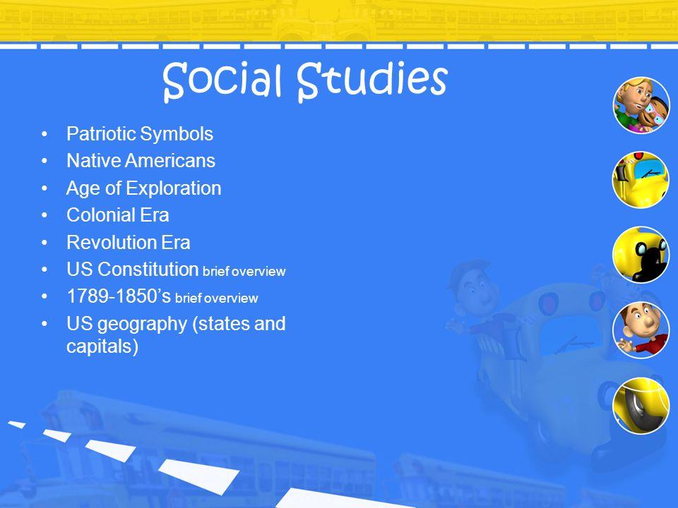 Social Studies Patriotic Symbols Native Americans Age of Exploration