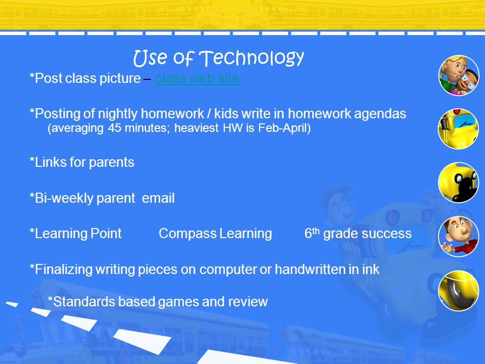 Use of Technology *Post class picture – class web site