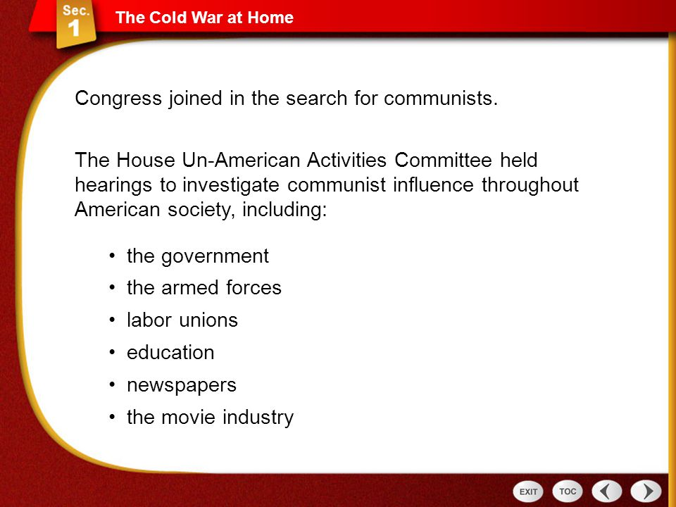 Congress joined in the search for communists.