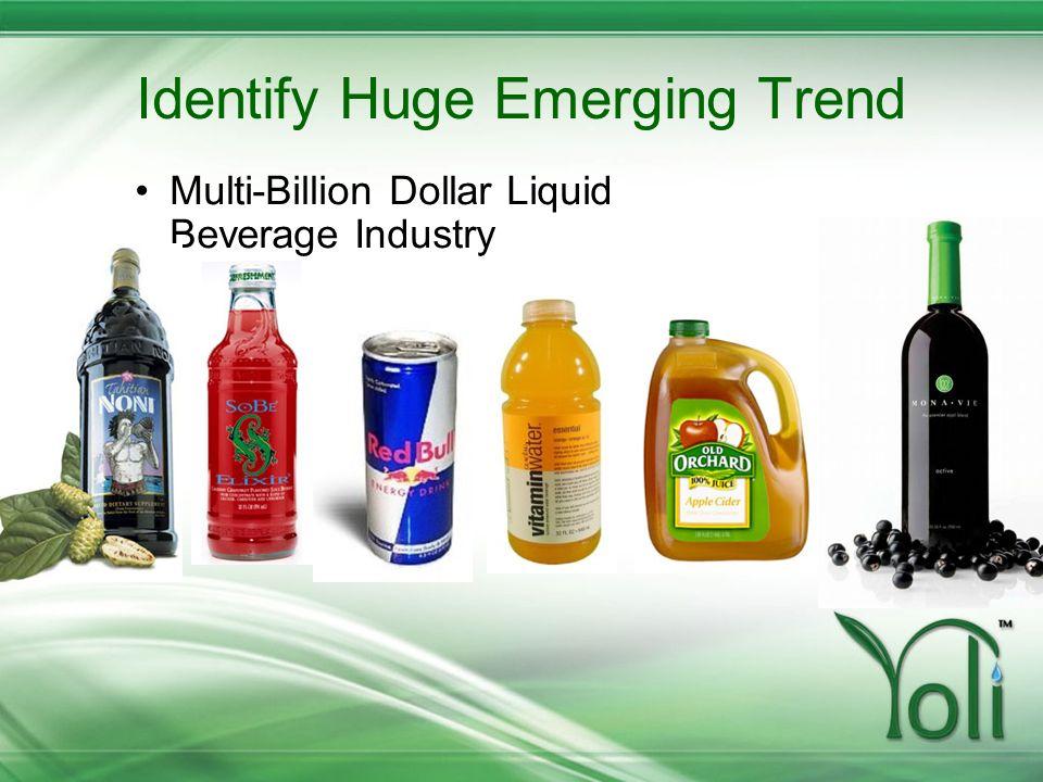 Identify Huge Emerging Trend