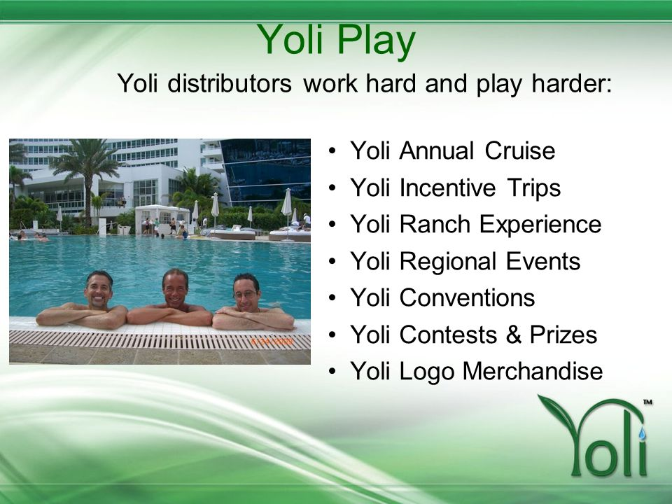 Yoli Play Yoli distributors work hard and play harder: