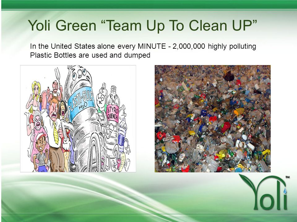 Yoli Green Team Up To Clean UP