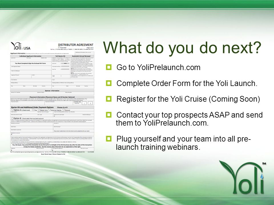 What do you do next Go to YoliPrelaunch.com