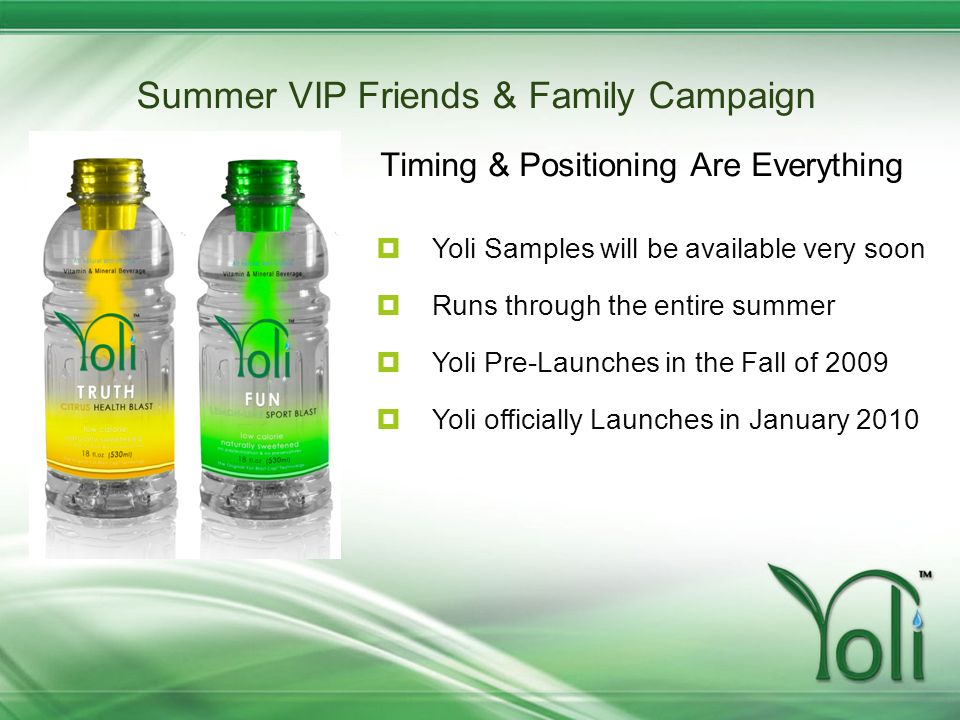 Summer VIP Friends & Family Campaign