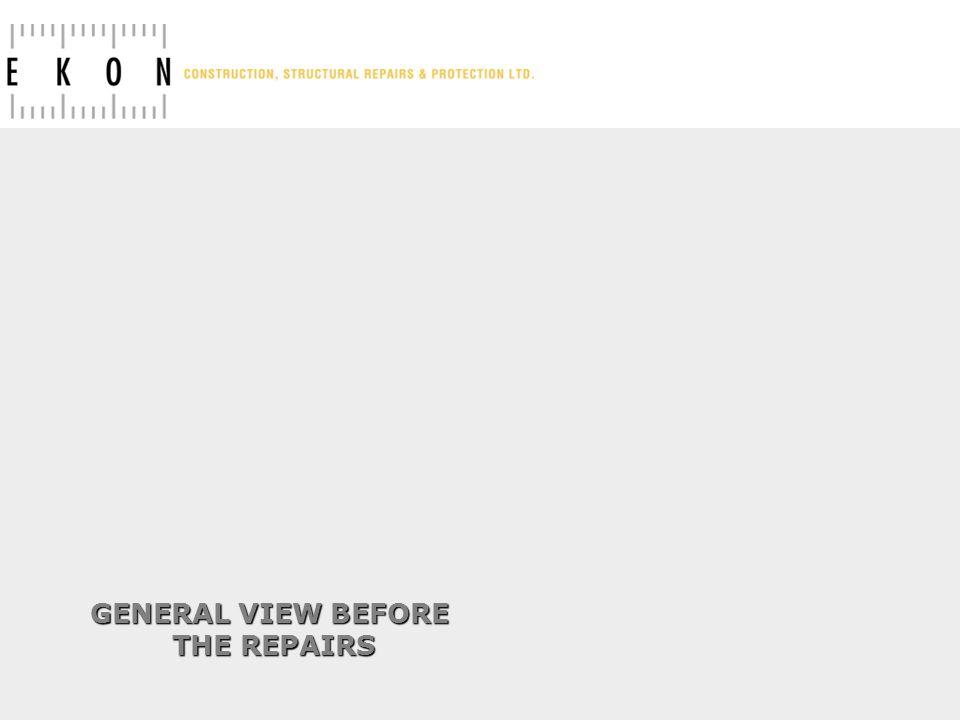 GENERAL VIEW BEFORE THE REPAIRS