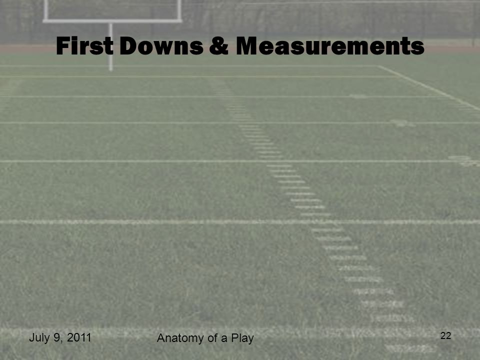 First Downs & Measurements