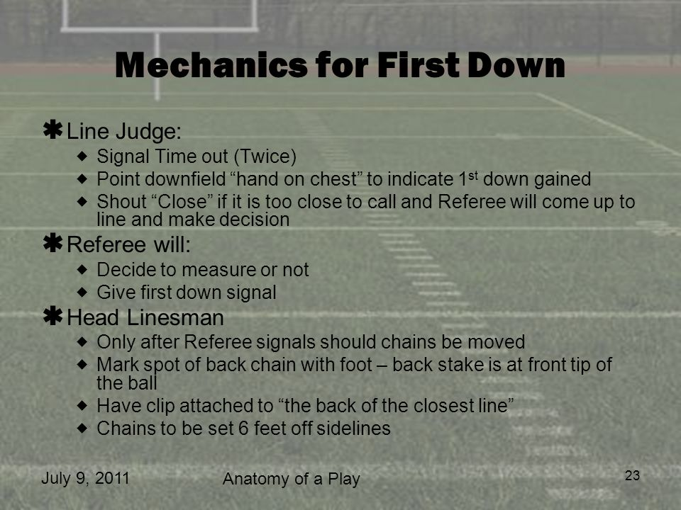 Mechanics for First Down