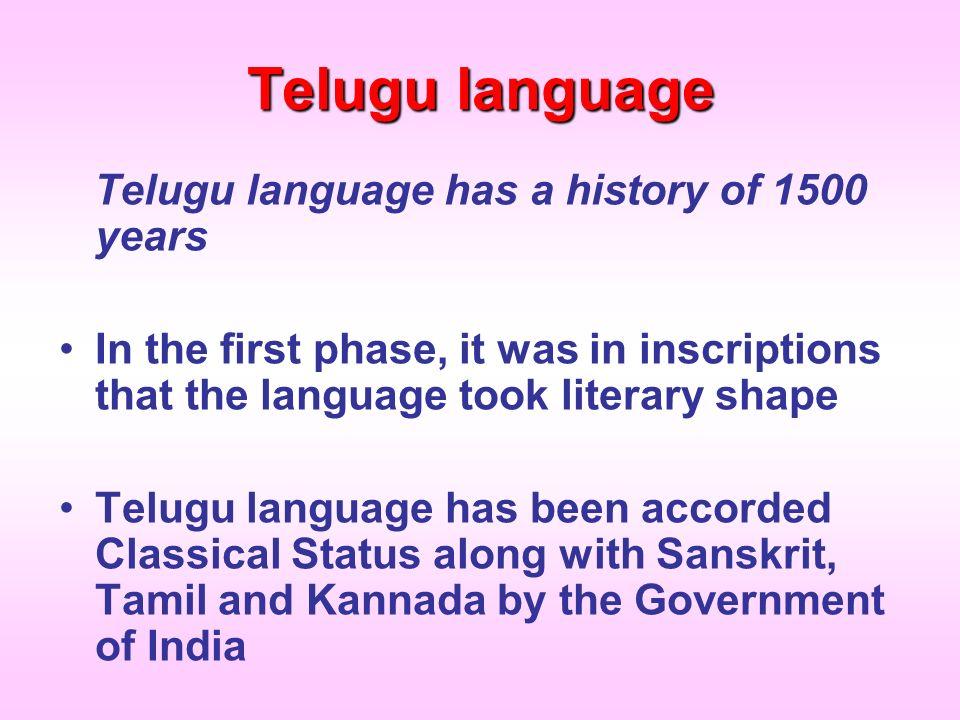 Telugu language Telugu language has a history of 1500 years