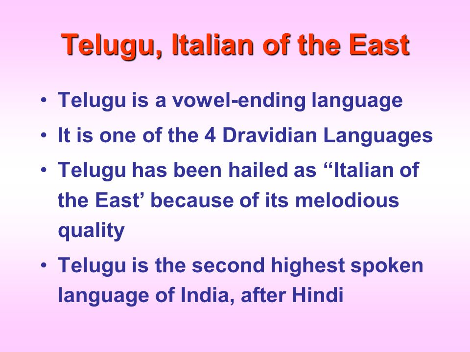 Telugu, Italian of the East