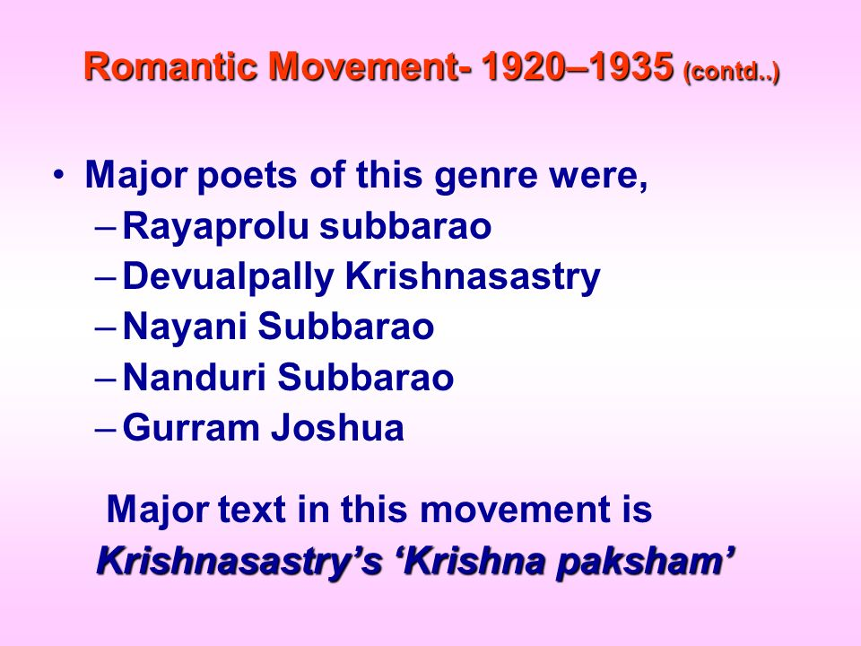 Romantic Movement- 1920–1935 (contd..)